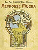 Front cover for the book The Art Nouveau Style Book of Alphonse Mucha by Alphonse Mucha