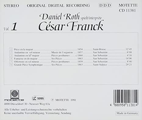 Cesar Franck, Daniel Roth - Franck: Complete Organ Works 1 - Amazon ...