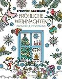 Kreatives ausmalen - Fröhliche Weihnachten: Inspiration & Entspannung