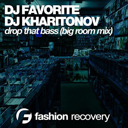 Drop That Bass (Big Room Mix) - Mix Room Big