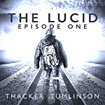 The Lucid - Season One: The Beginning | Nick Thacker,Kevin Tumlinson