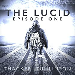 The Lucid - Season One: The Beginning