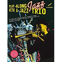 Play Along With A Jazz Trio Trumpet (Book & Cd)
