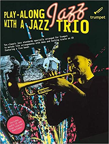 Play Along With a Jazz Trio Trumpet (Book & CD): Amazon co