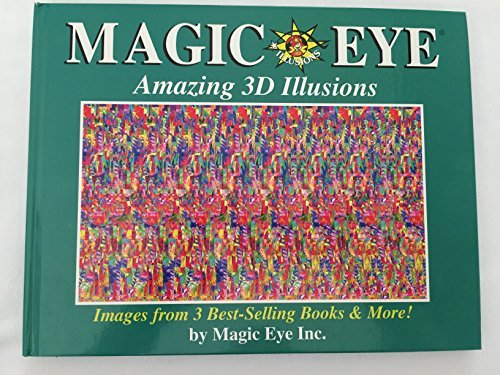 Magic Eye:Amazing 3D Illusions (Amazing 3d Illusions)