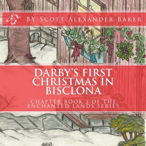 Darby's First Christmas in Bisclona: Chapter Book 2 pdf