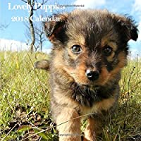 Lovely Puppies 2018 Calendar: Adorable Puppies Baby Dog 2018 Monthly Calendar-Mini Wall Calendar 8.5x8.5 inches