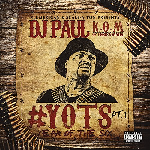 Yots (Year Of The Six), Pt. 1 [Explicit]