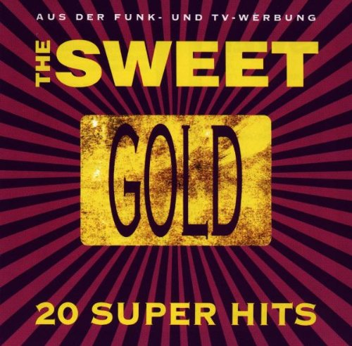"Release ""Gold: 20 Super Hits"" by The Sweet"