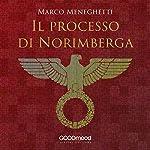 Il processo di Norimberga | Marco Meneghetti