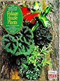 img - for The Time-Life Book of Foliage House Plants (Time-Life Encyclopedia of Gardening) book / textbook / text book