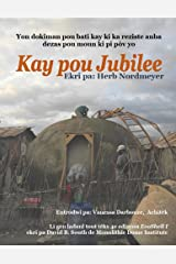 Kay pou Jubilee: Yon dokiman pou batik ay kid a reziste anba dezas pou moun ki pi pòv yo (Haitian Edition) Paperback