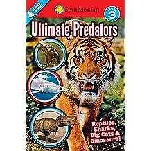 Smithsonian Readers: Ultimate Predators Level 3