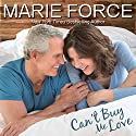 Can't Buy Me Love: Butler, Vermont Series, Book 2 Audiobook by Marie Force Narrated by Joan Delaware