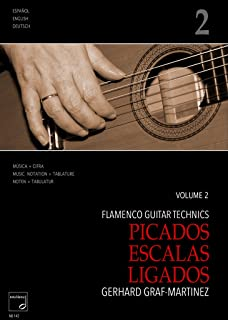 Flamenco Guitar Technics Vol. 2: Picados - Escalas - Ligados