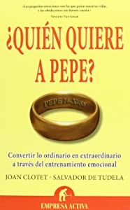 Quien quiere a Pepe? (Spanish Edition)
