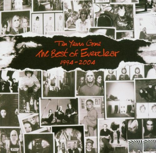 Everclear - Ten Years Gone The Best Of Everclear, 1994- 2004 - Zortam Music