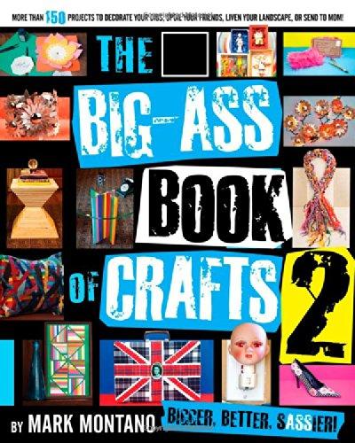 Read Online The Big-Ass Book of Crafts 2 pdf epub