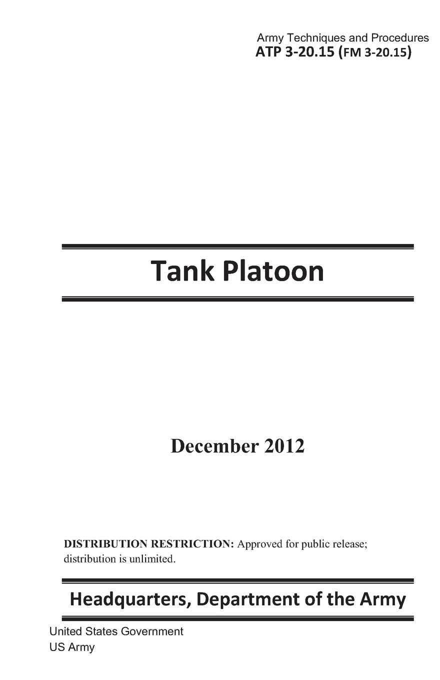 Download Army Techniques and Procedures ATP 3-20.15 (FM 3-20.15)  Tank Platoon  December 2012 ebook