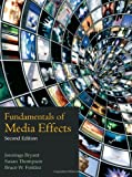 Fundamentals of Media Effects 2nd Edition