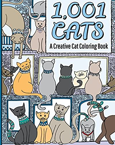 1,001 Cats: A Creative Cat Coloring Book
