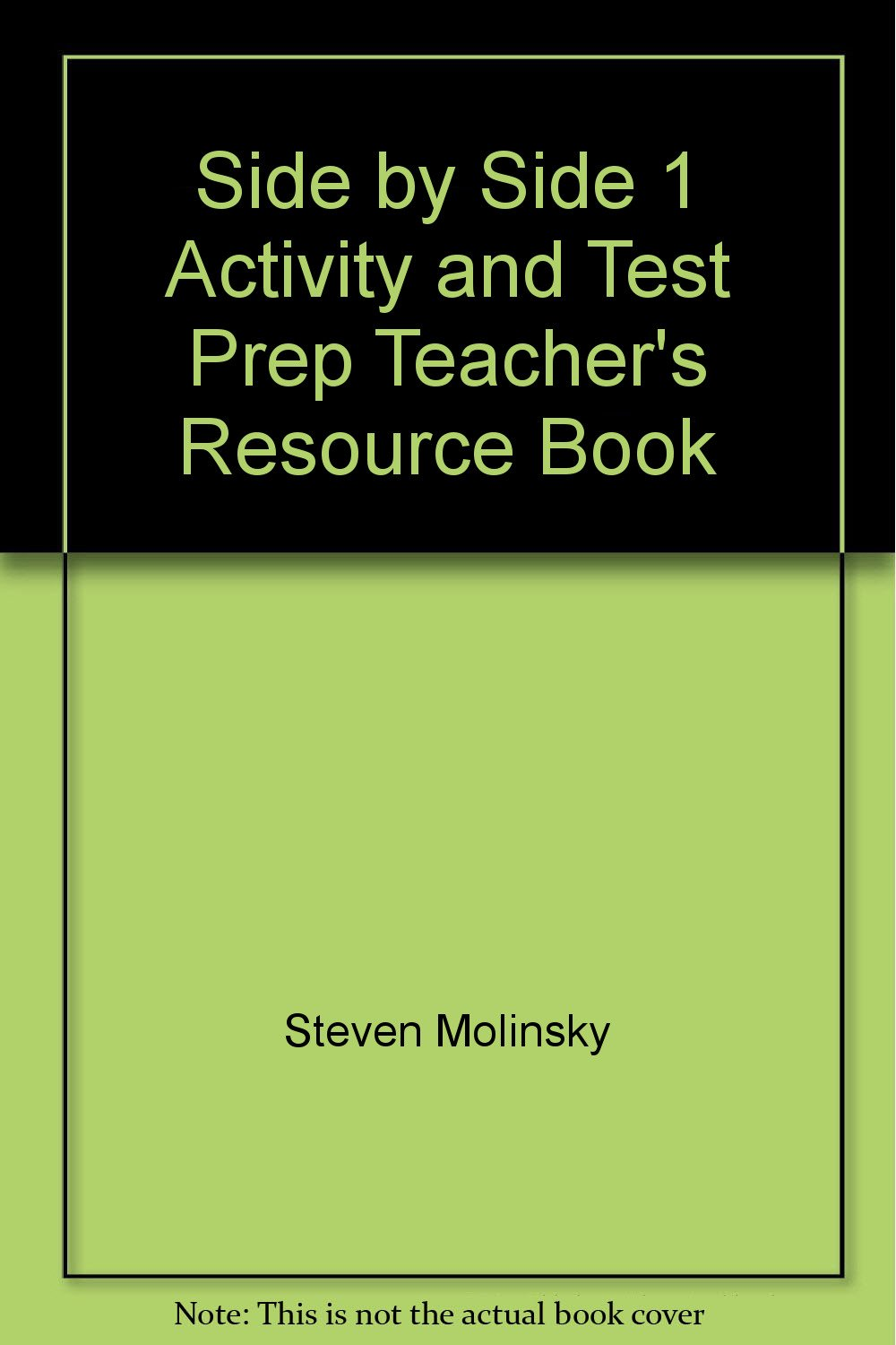 Download Side by Side 1 Activity and Test Prep Teacher's Resource Book ebook