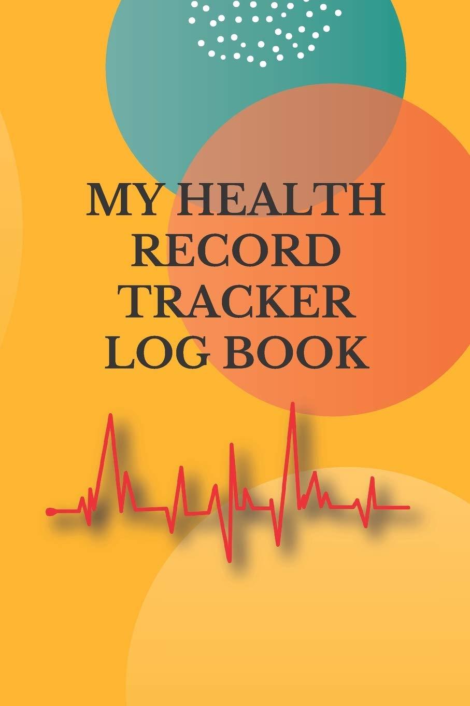 MY HEALTH RECORD TRACKER LOG BOOK: Keep Track Examination blood pressure,  weight height, pelvic, breast, bone density, rectal, colonoscopy, stool  analysis ... exam....Health consulting for man women: ob publishing:  9798603306995: Amazon.com: Books