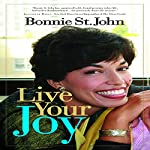 Live Your Joy | Bonnie St. John