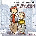 Rico, Oskar und das Vomhimmelhoch (Rico & Oskar 4) | Andreas Steinhöfel