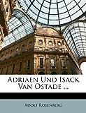 Adriaen und Isack Van Ostade, Adolf Rosenberg, 1141417650