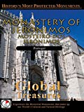 Global Treasures - Monastery of Jeronimos - Lisbon, Portugal
