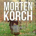Kaerlighed | Morten Korch