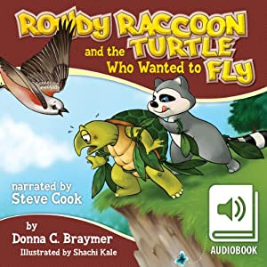 Rowdy Raccoon and the Turtle Who Wanted to Fly Audiobook