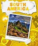 South America (Go Exploring: Continents and Oceans)
