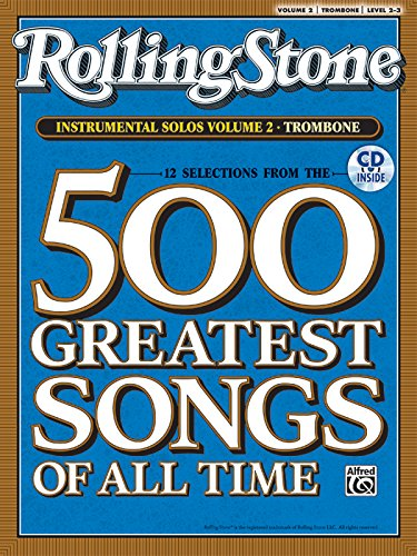 Selections from Rolling Stone Magazine's 500 Greatest Songs of All Time (Instrumental Solos), Vol 2: Trombone, Book & CD (Trombone Songs)