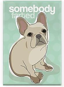 Pop Doggie Somebody Farted French Bulldog Fridge Magnet