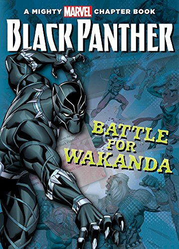 Black Panther: Battle for Wakanda (Mighty Marvel Chapter Books)