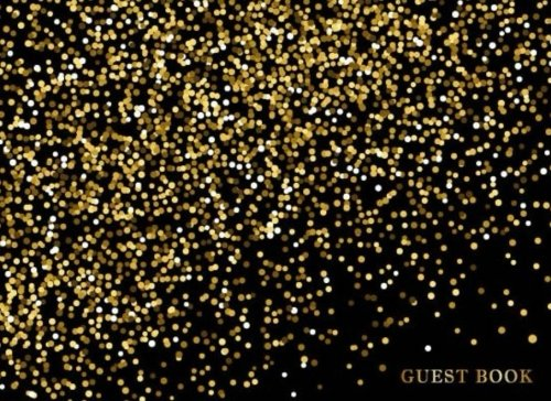 Download Guest Book: Black and Dots Gold, Guest Book Wedding Parties Mr & Mrs, Showers & More, 150 pages pdf epub