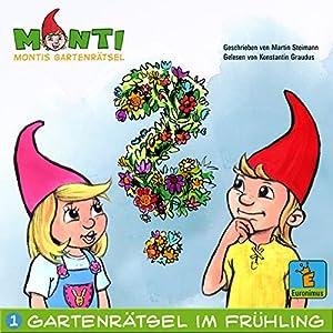 Montis Gartenrätsel im Frühling (Montis Gartenrätsel 1) Hörbuch