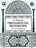 Ornamental Ironwork (Dover Pictorial Archive)