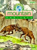 Exploring Mountain Habitats, Scarlett Lovell and Sue Smith, 157255164X