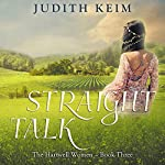 Straight Talk | Judith Keim