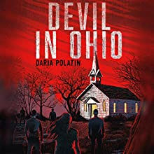 Devil in Ohio Audiobook by Daria Polatin Narrated by Cassandra Campbell