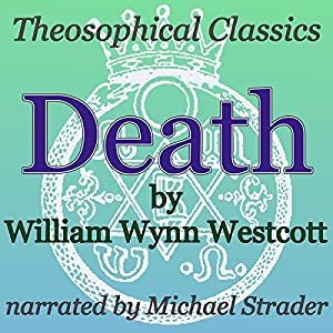 Death: Theosophical Classics Audiobook