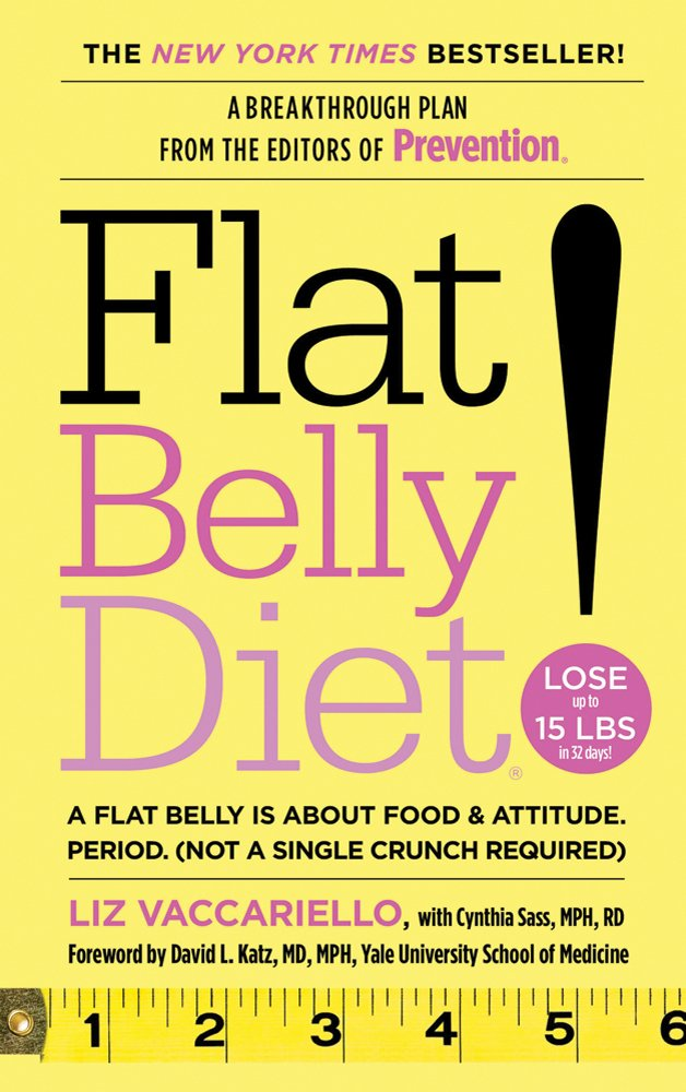 Flat Belly Diet Liz Vaccariello Cynthia Sass David L Katz 9781250013354 Amazon Books