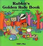 Rabbit's Golden Rule Book, Pam Adams and Michael Twinn, 0859532984
