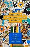 Europe's Constitutional Mosaic, , 1841139793