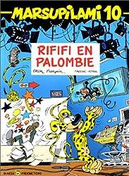 Marsupilami, tome 10 : Rififi en Palombie