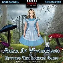 Alice In Wonderland & Through the Looking Glass | Livre audio Auteur(s) : Lewis Carroll Narrateur(s) : Benjamin May