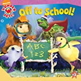 Off to School! (Wonder Pets! (8x8))